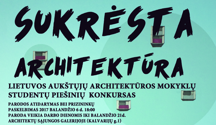 """VGTU Dailės katedra kviečia į parodą """"Sukrėsta architektūra"""""""