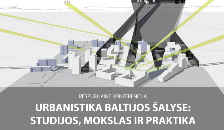 Urbanistikos konferencijos atgarsiai